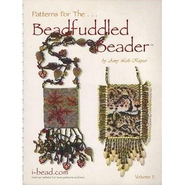 Patterns For The Beadfuddled Beader Volume II